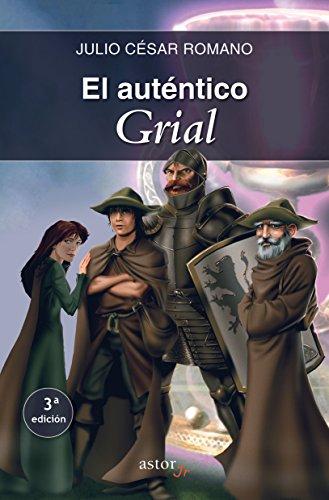 El auténtico Grial (Astor Junior) por Julio César Romano