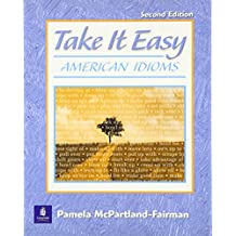Take It Easy: American Idioms