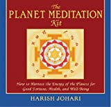 The Planet Meditation Kit: How to Harness the Energy of the Planets for Good Fortune, Health, and Well-Being by Harish Johari (1999-11-01)