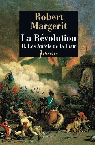Lire La Révolution, Tome 2: Les Autels de la peur epub, pdf