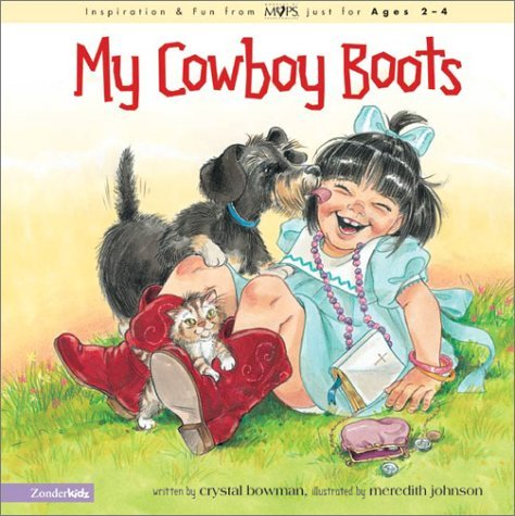 My Cowboy Boots (Mothers of Preschoolers (Mops)) by Crystal Bowman (2002-03-01)