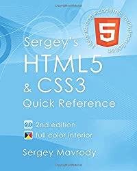 Sergey's HTML5 & CSS3: Quick Reference. For Libraries & Academic Institutions (2nd Edition)