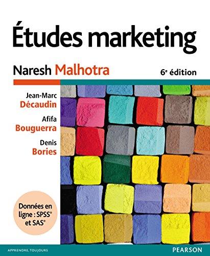Etudes marketing 6e édition + Données en ligne :...