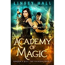 Academy of Magic (Dragon's Gift: The Valkyrie Book 2) (English Edition)