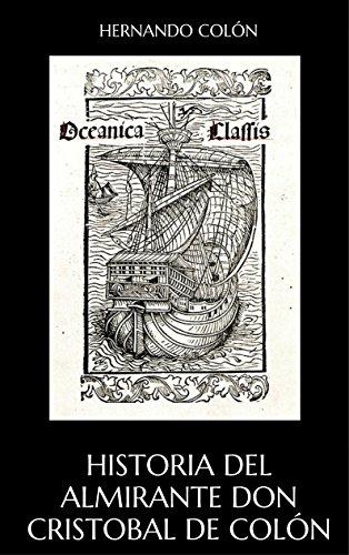 Historia del Almirante Don Cristobal de Colón por Hernando Colón