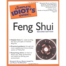 The Complete Idiot's Guide to Feng Shui, 2E (Complete Idiot's Guides (Lifestyle Paperback))