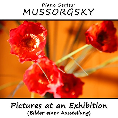 Piano Series: Mussorgsky (Pict...