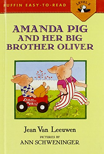 Amanda Pig and Her Big Brother Oliver (Puffin Easy-To-Read)