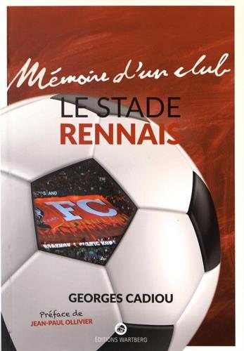 Le Stade Rennais par Georges Cadiou