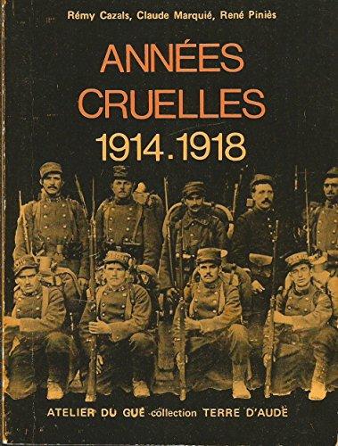Années cruelles : 1914-1918