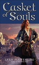 Casket of Souls: The Nightrunner Series, Book 6The Nightrunner Series, Book 6
