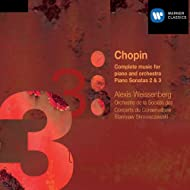 Chopin: Complete music for piano & orchestra and Pianos Sonatas 2 & 3