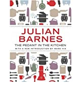 [ THE PEDANT IN THE KITCHEN BY BARNES, JULIAN](AUTHOR)PAPERBACK