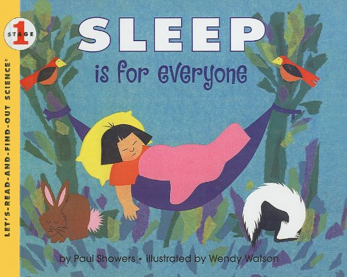 Sleep Is for Everyone (Let's-Read-And-Find-Out Science: Stage 1 (Pb))