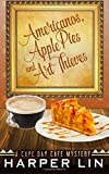 Americanos, Apple Pies, and Art Thieves: Volume 5 (A Cape Bay Cafe Mystery)