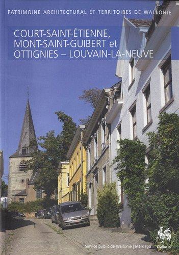 Court-Saint-Etienne, Mont-Saint-Guibert et Ottignies-Louvain-la-Neuve
