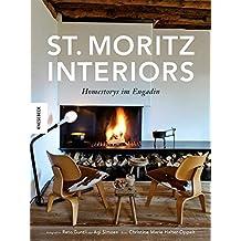 St. Moritz Interiors: Homestorys im Engadin