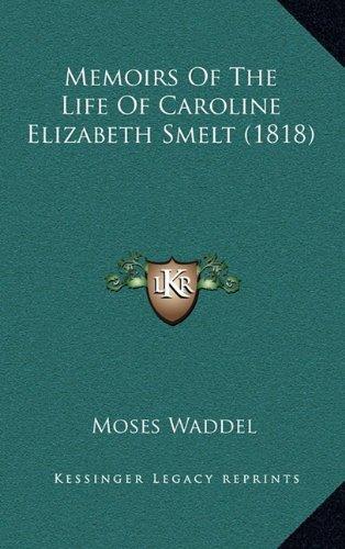 Memoirs of the Life of Caroline Elizabeth Smelt (1818)