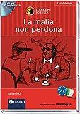 La mafia non perdona: Lernkrimi Hörbuch. Italienisch - Niveau A1 (Compact Lernkrimi Hörbuch)