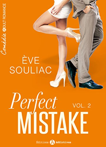 Perfect Mistake - 2 par [Souliac, Ève]