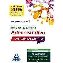 Administrativos de la Junta de Andalucía Promoción Interna. Temario Volumen 2
