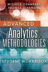 Advanced Analytics Methodologies Student Workbook (FT Press Analytics)
