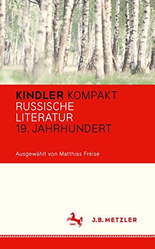 Kindler Kompakt: Russische Literatur, 19. Jahrhundert (German ...