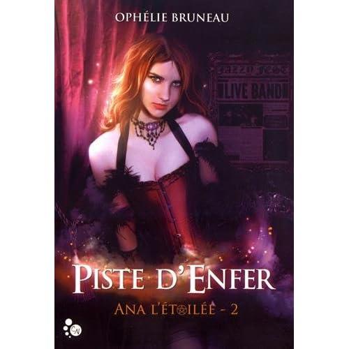Ana l'étoilée, 2 : Piste d'Enfer