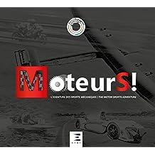 MoteurS ! : L'aventure des sports mécaniques