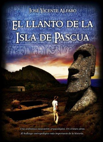 El llanto de la Isla de Pascua por José Vicente Alfaro