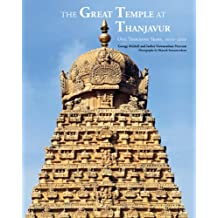 The Great Temple at Thanjavur: One Thousand Years, 1010-2010