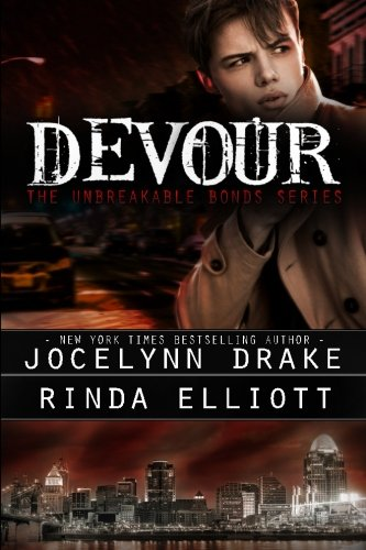 Devour: Volume 4 (Unbreakable Bonds)