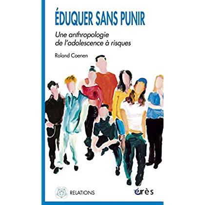 Eduquer sans punir (Relations)