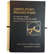 Ambulatory Phlebectory: A Practical Guide to Stab Avulsion Varicectomy