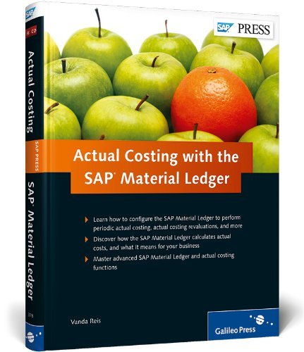 Actual Costing with the SAP Material Ledger by Vanda Reis (2011-07-28) par Vanda Reis