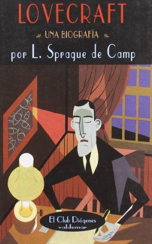 Lovecraft: Una biografía (El Club Diógenes)