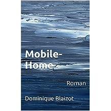 Mobile-Home: Roman