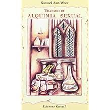 Tratado De Alquimia Sexual/ Sexual Alchemic