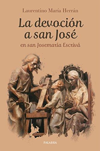 La devoción a san José en san Josemaría Escrivá (dBolsillo)