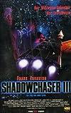 Shadowchaser III (FSK 18)