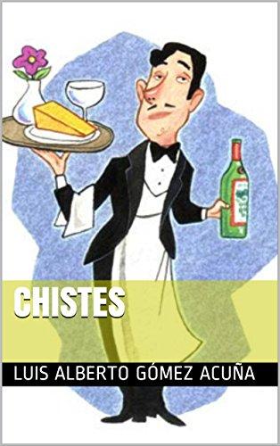Chistes (Lo mejor nº 1) por Luis Alberto Gómez Acuña