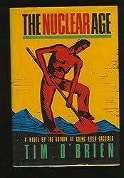 The Nuclear Age by TIM Y O'BRIEN (1988-05-18)