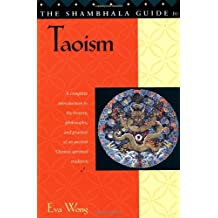 The Shambhala Guide to Taoism (Shambhala guides) by Eva Wong (1997-01-16)