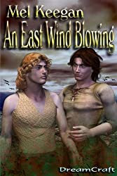 An East Wind Blowing