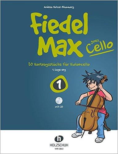 o 1 (mit CD): 30 Vortragsstücke für Violoncello (1. Lage eng) (Cello Anfänger Musik)