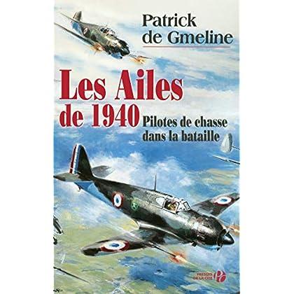 Les Ailes de 1940 : Pilotes de chasse dans la bataille