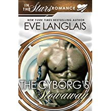 The Cyborg's Stowaway: In the Stars Romance (Gypsy Moth Book 2) (English Edition)