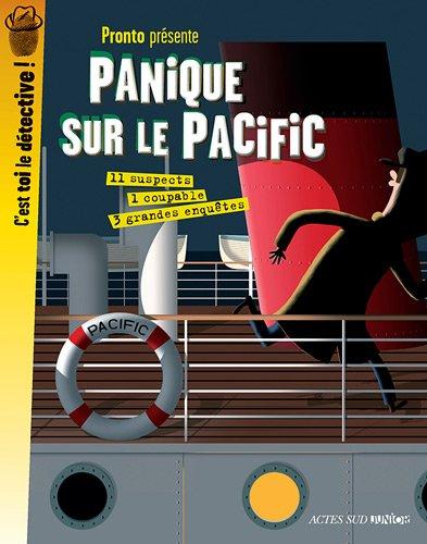 Panique sur le Pacific : 3 grandes enquêtes