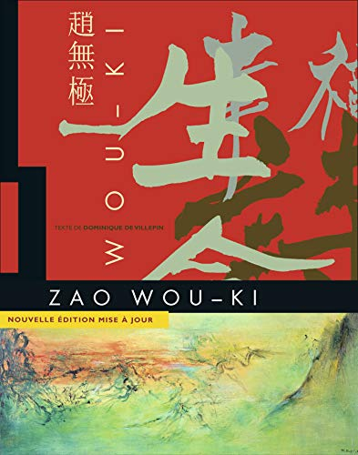 Zao Wou-Ki : 1935-2010