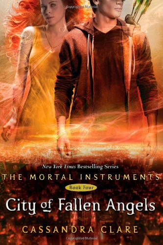 City of fallen angels: the mortal instruments book four